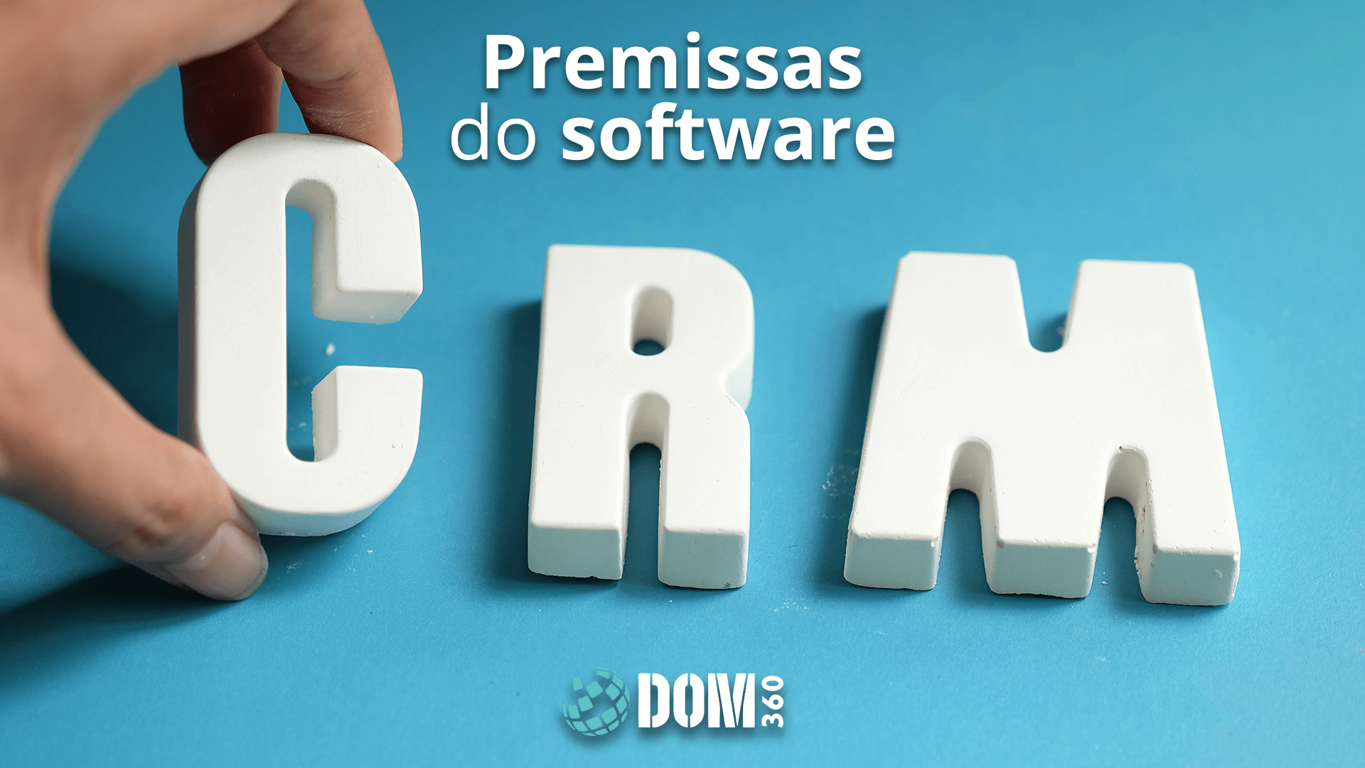 Premissas do software CRM